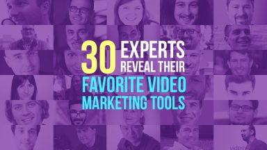 30 experts reveal their favorite video marketing tools